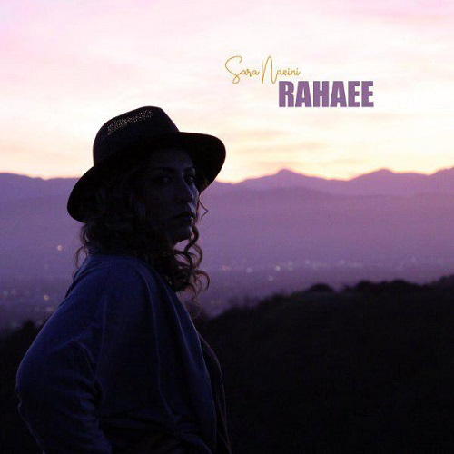 آهنگ جدید سارا نائینی - رهایی