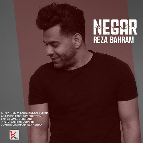 آهنگ جدید رضا بهرام - نگار
